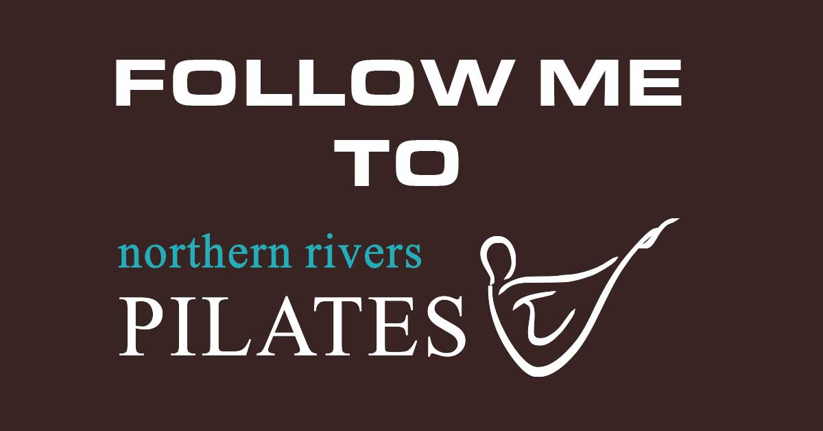 Follow me to Northern Rivers Pilates